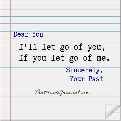 If you let go of me