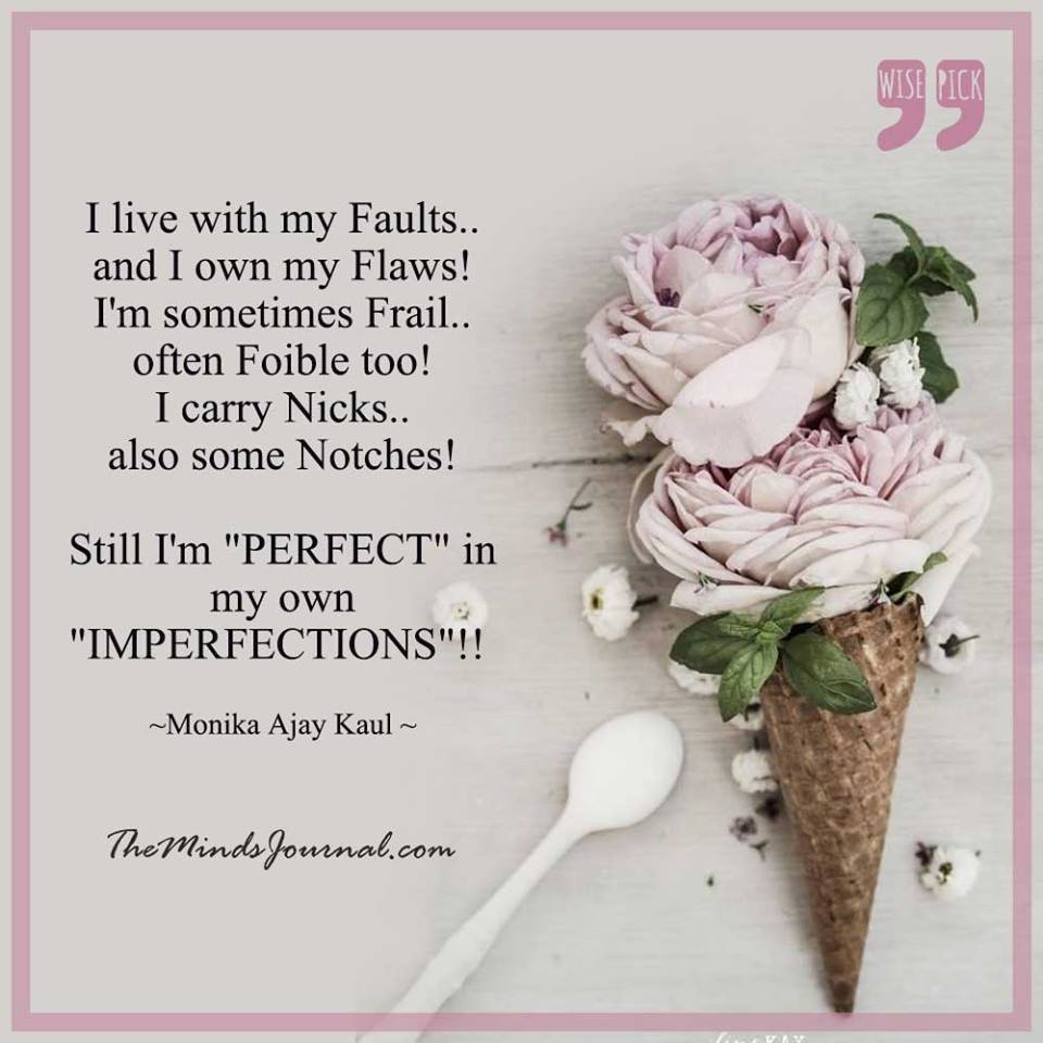 I'm Imperfectly Perfect :)