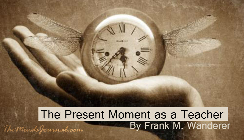 The Present Moment as a Teacher – Mind Talk