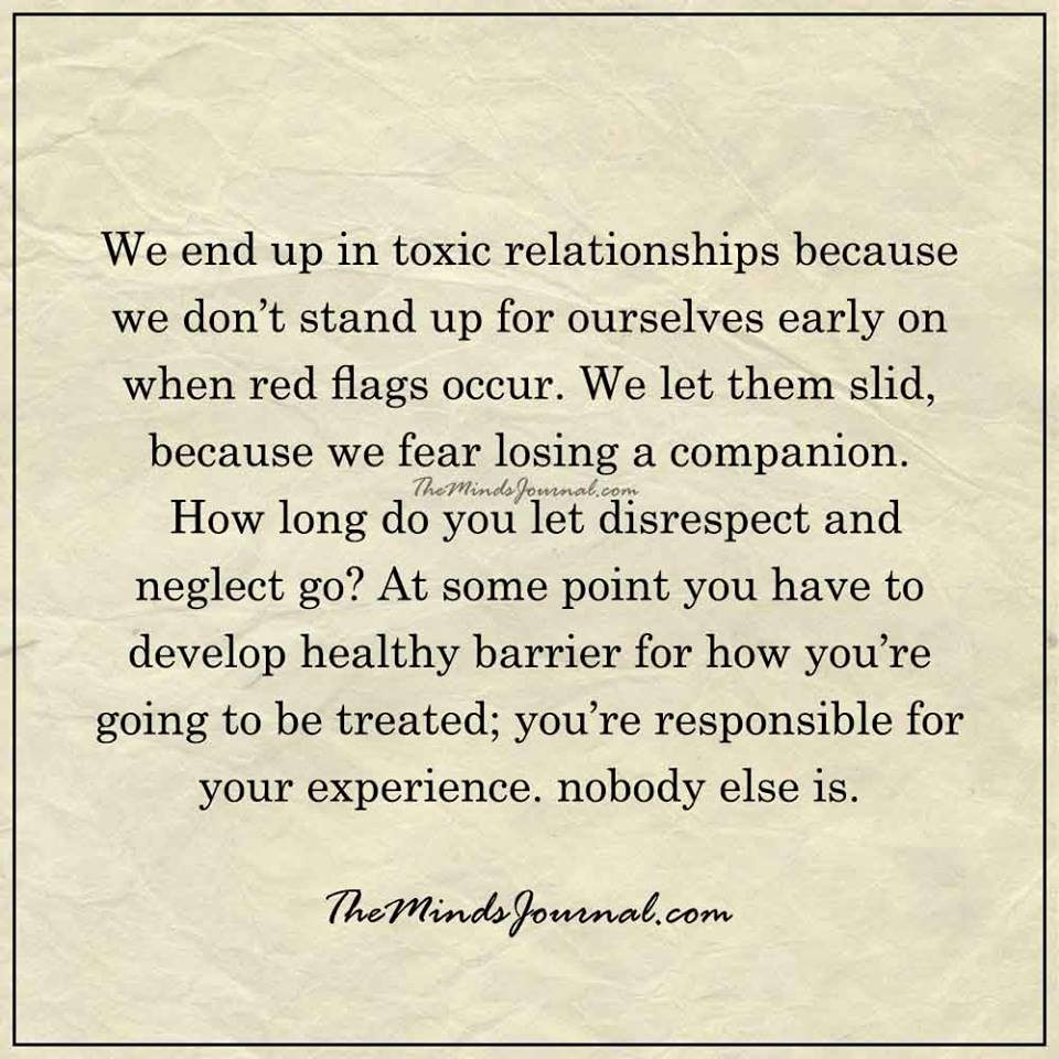 We end up in toxic relationships because