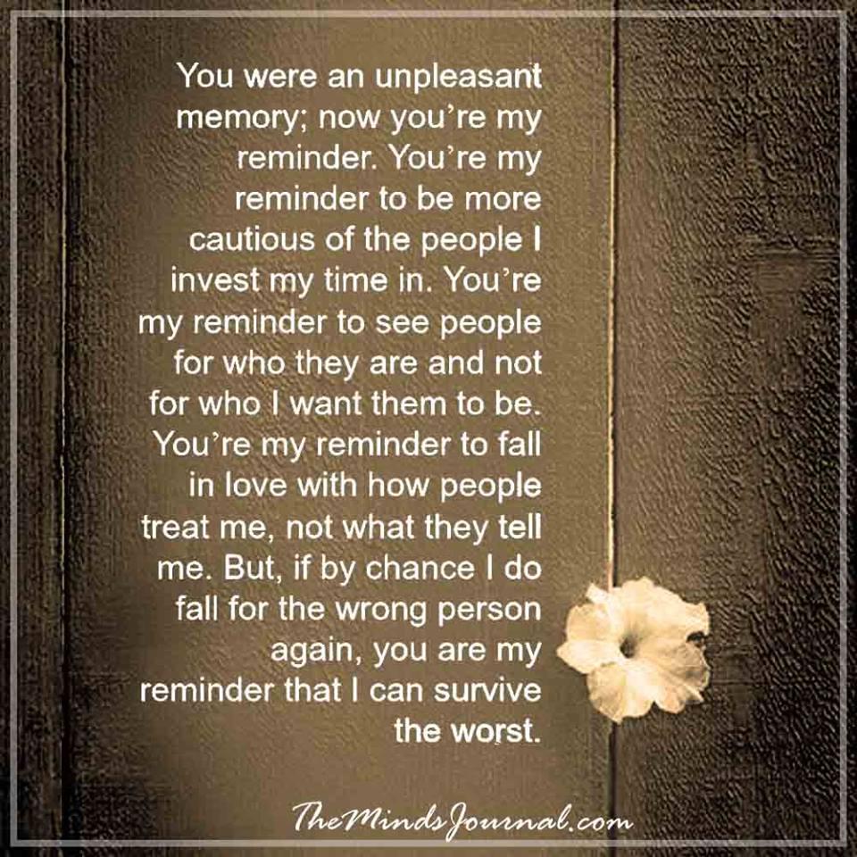 You were an unpleasant memory