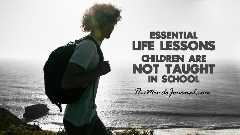 10 Essential Life Lessons Children are Not Taught in School