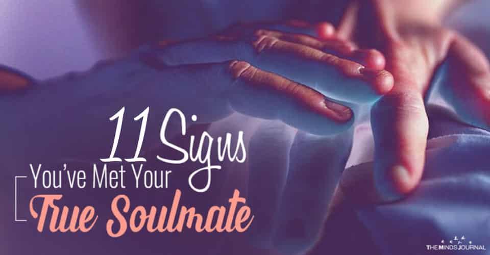 11 Signs You've Met Your True Soulmate
