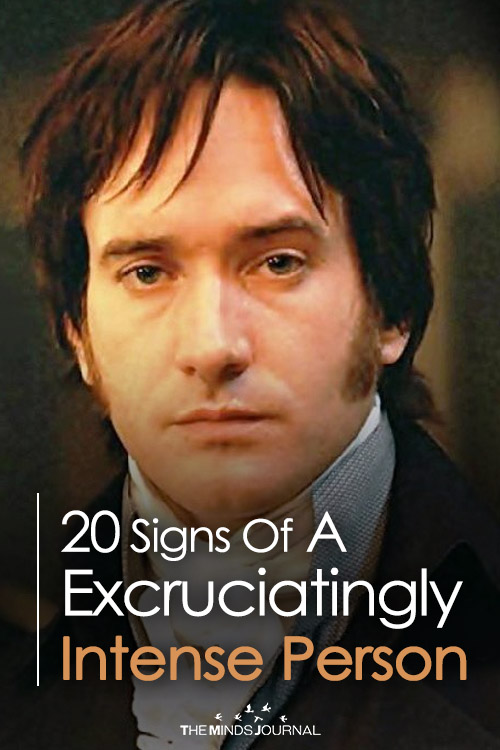 20 Signs Of The Excruciatingly Intense Person - The Minds ...