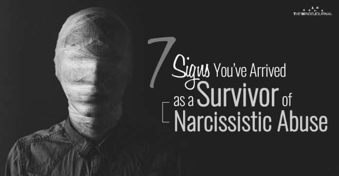 7 Signs You've Arrived as a Survivor of Narcissistic Abuse