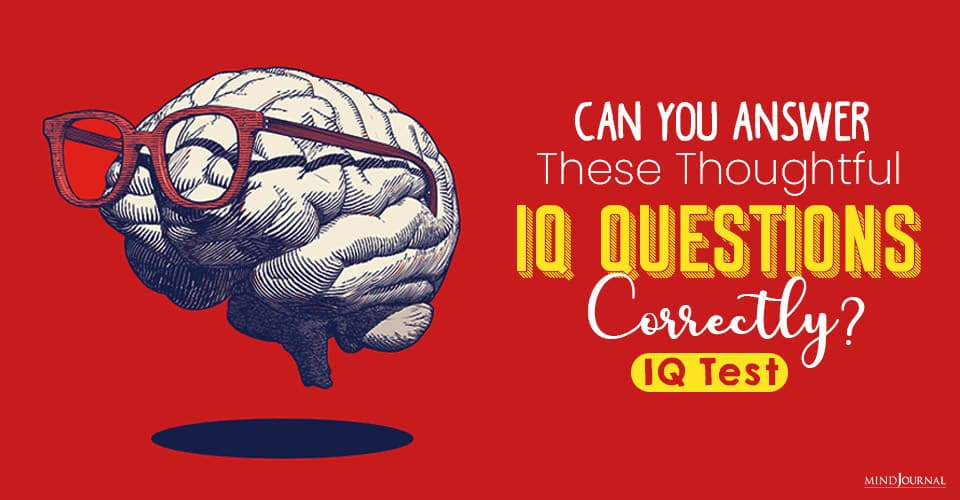 Answer These Thoughtful IQ Questions Correctly