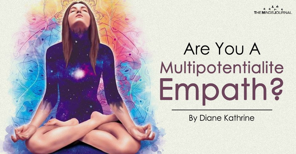 Are You A Multipotentialite Empath