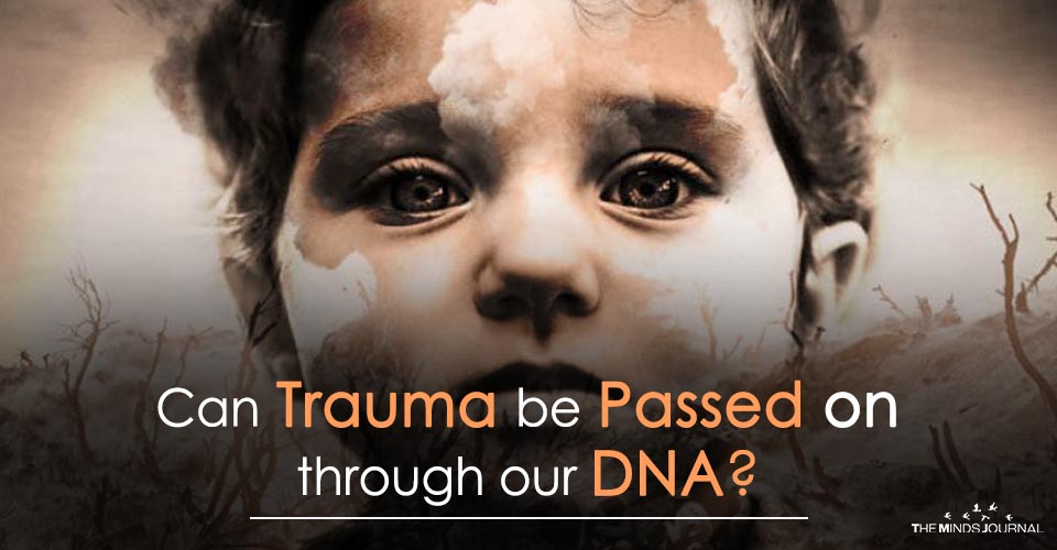 Can Trauma be Passed on through our DNA2