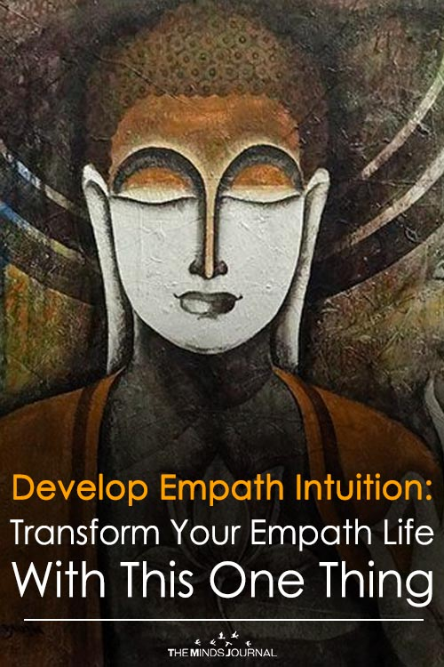 Develop Empath Intuition Transform Your Empath Life With This One Thing