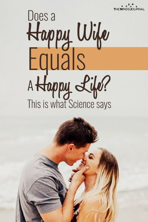 Does a Happy Wife Equals A Happy Life ? - This is what Science says