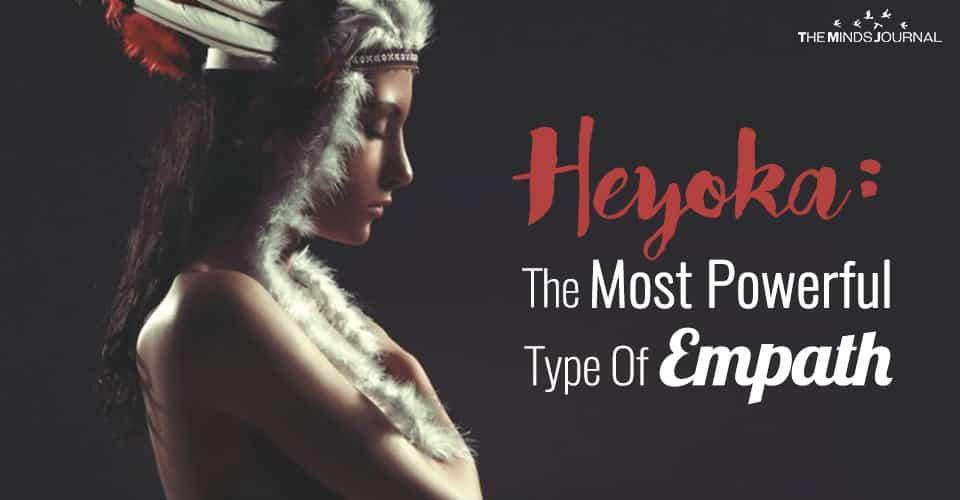 HEYOKA: THE MOST POWERFUL TYPE OF EMPATH