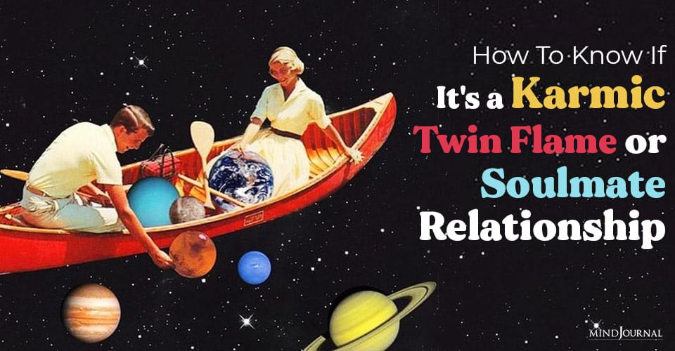 Know Karmic Twin Flame Soulmate Relationship