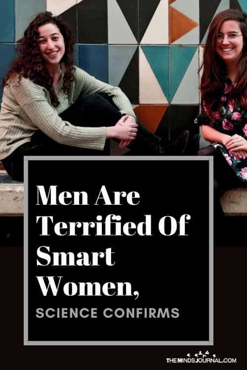 Men Are Terrified Of Smart Women Science Confirms pin