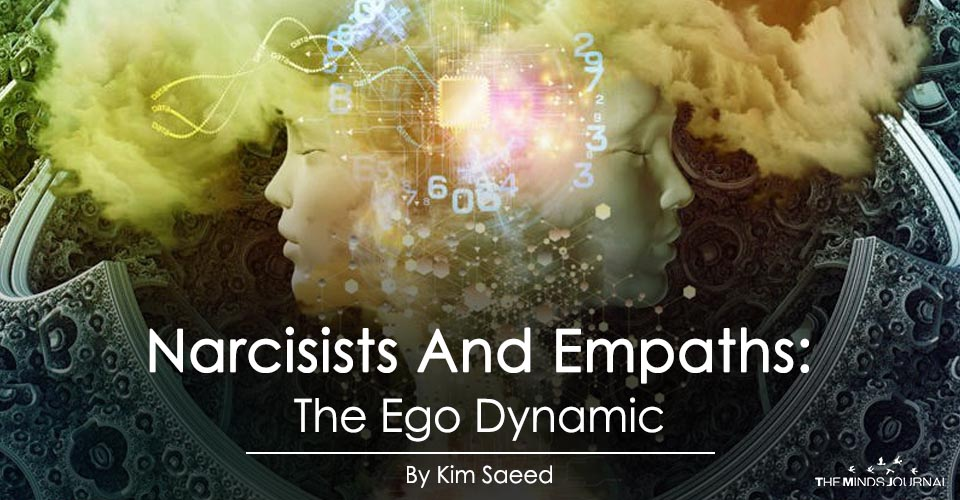 NARCISSISTS AND EMPATHS: THE EGO DYNAMIC