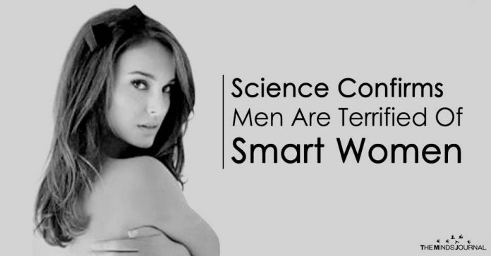 Men Are Terrified Of Smart Women, Science Confirms