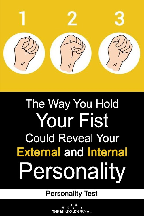 The Way You Hold Your Fist Could Reveal Your External and Internal Personality