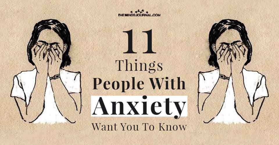 Things People with Anxiety Want You Know