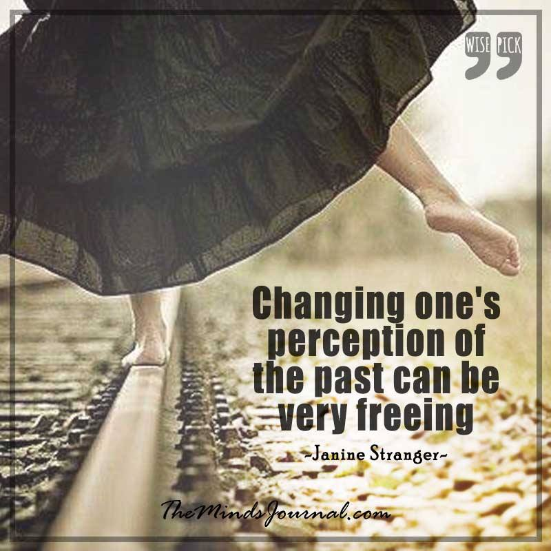 Changing one's perception of the past