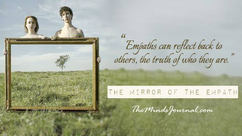 Don't Like What You See? Look a Little Closer…  The Mirror of the Empath