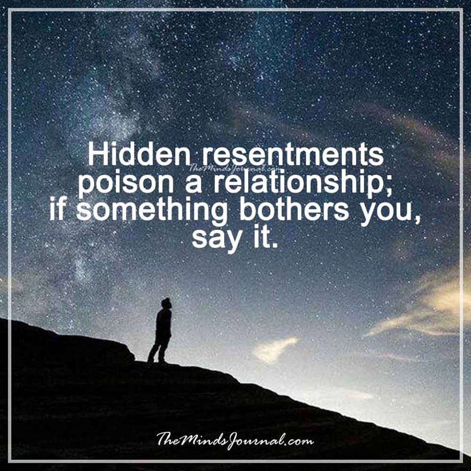 Hidden resentments poison a relationship