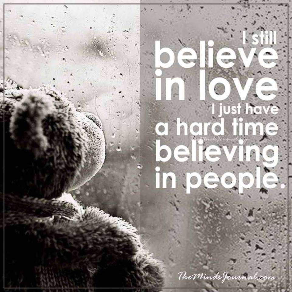 I still believe in love