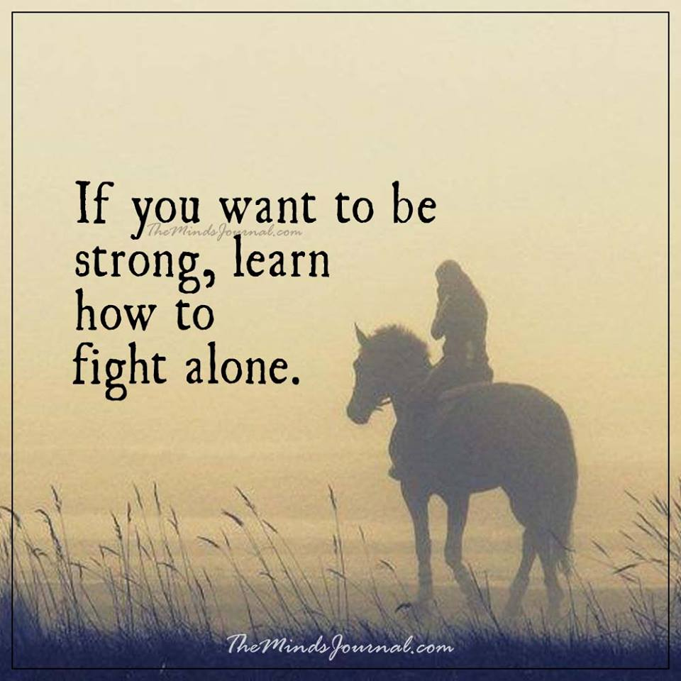 If you want to be strong