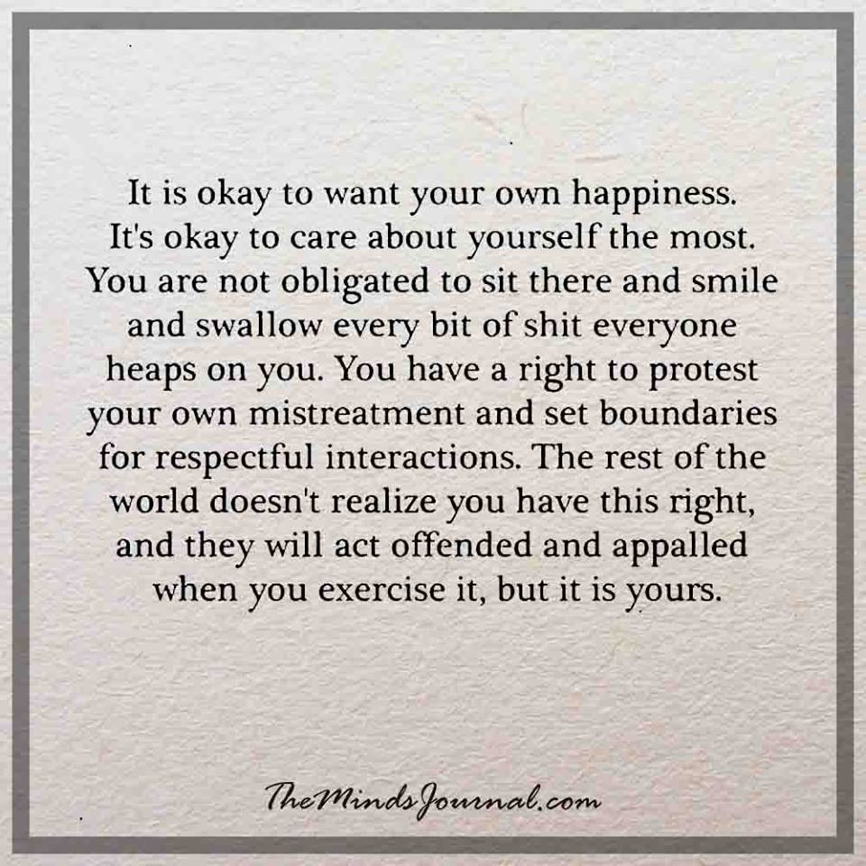 It is okay to want your own happiness