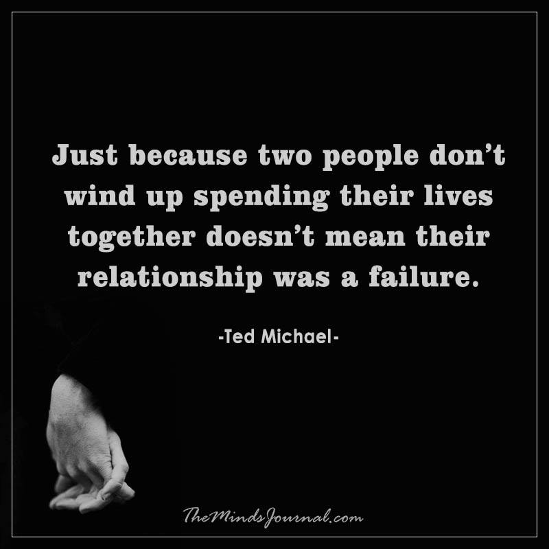Just because two people did not wind up spending their lives together