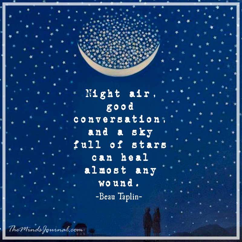 Night air, good conversation