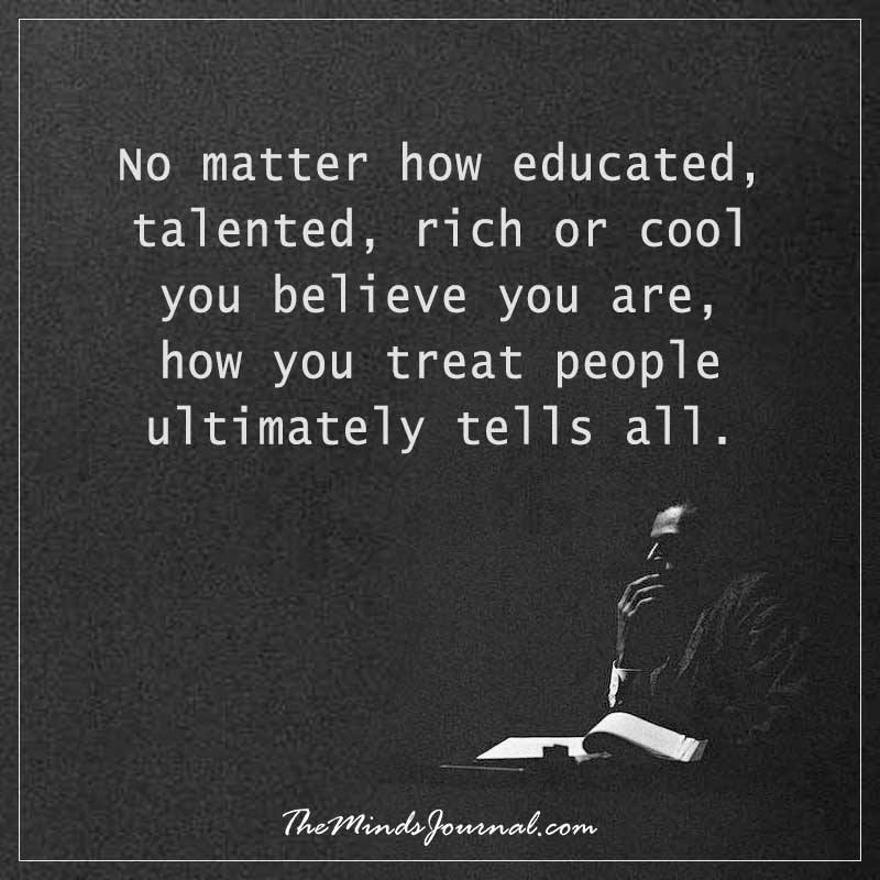No matter how educated