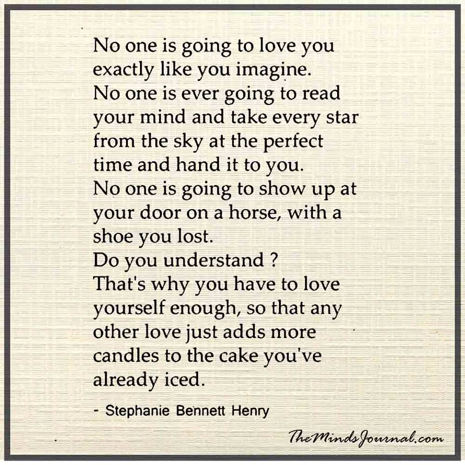 No one is going to love you