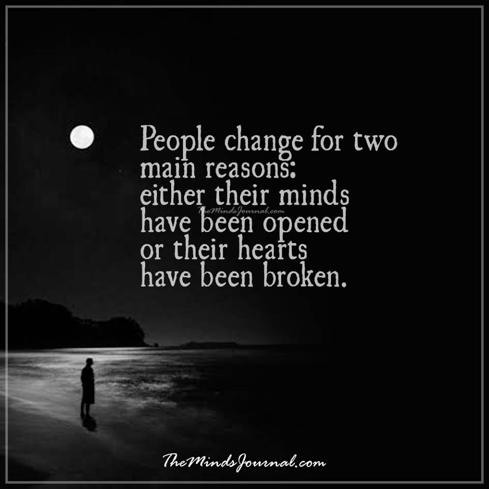 People change for two main reasons