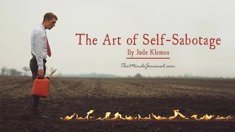 The Art of Self-Sabotage