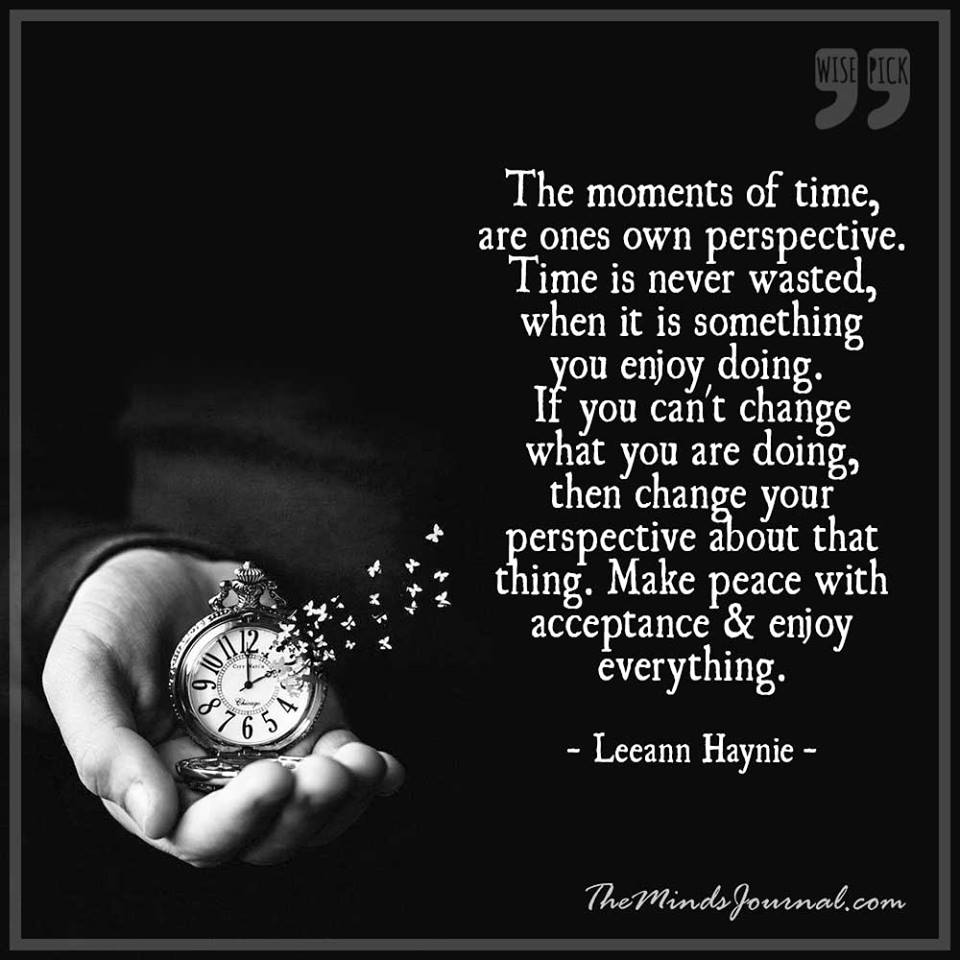 The moments of time are ones own perspective