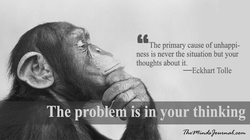 The Problem is Your Thinking