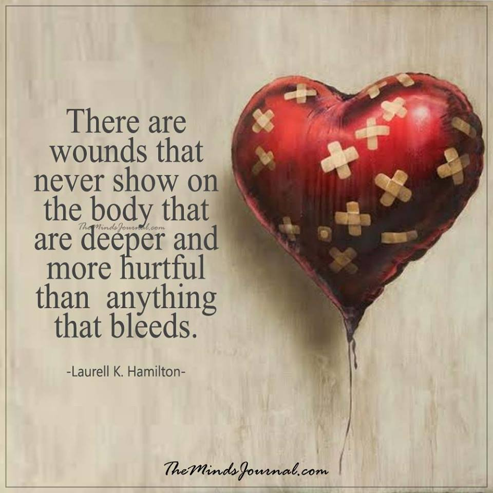 There are wounds that never show