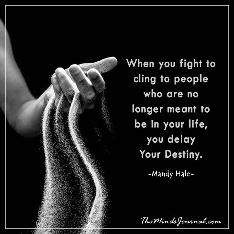 When you fight to cling to people