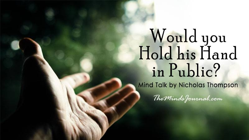 """Would you Hold his Hand in Public?"" – Mind Talk"