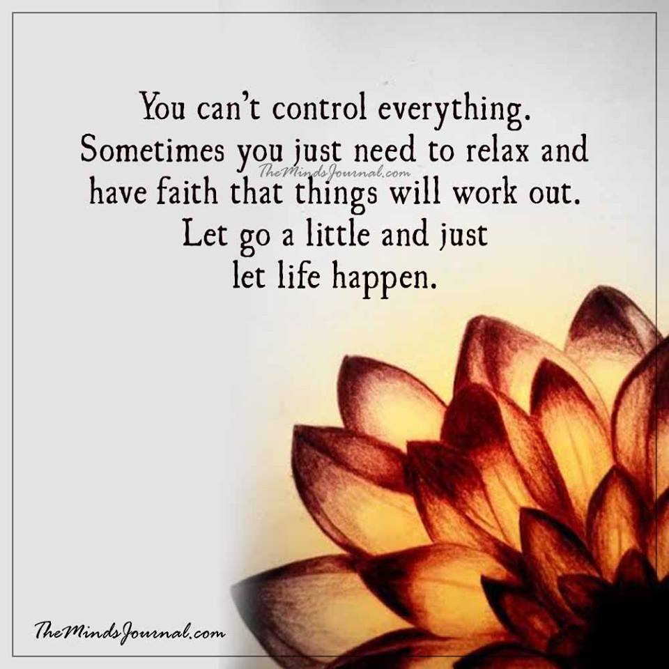 You can't control everything