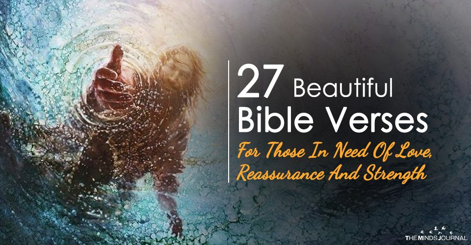 27 Beautiful Bible Verses For Those In Need Of Love, Reassurance And Strength2