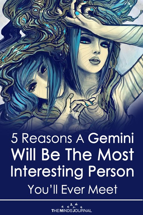 5 Reasons A Gemini Will Be The Most Interesting Person You'll Ever Meet