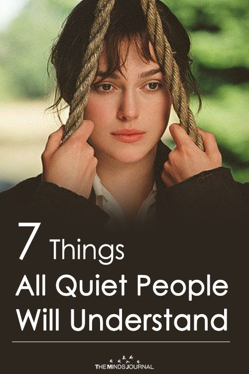 7 Things All Quiet People Will Understand