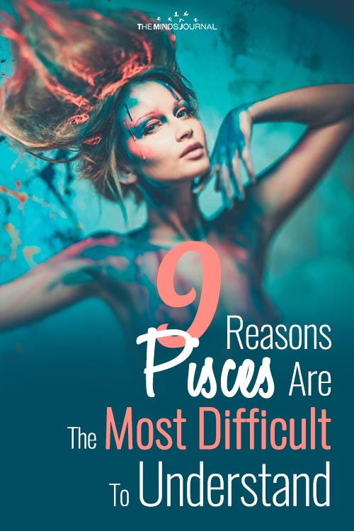 9 Reasons Why Pisces Are The Most Difficult People To Figure Out