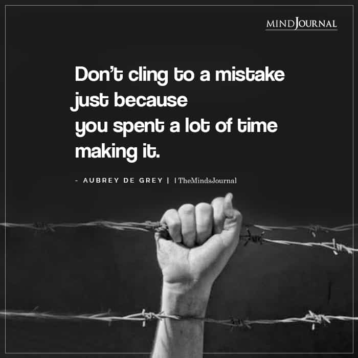 Dont Cling To A Mistake