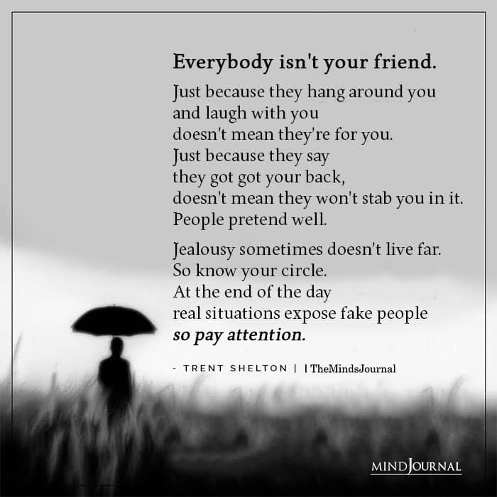 Everybody Isnt Your Friend