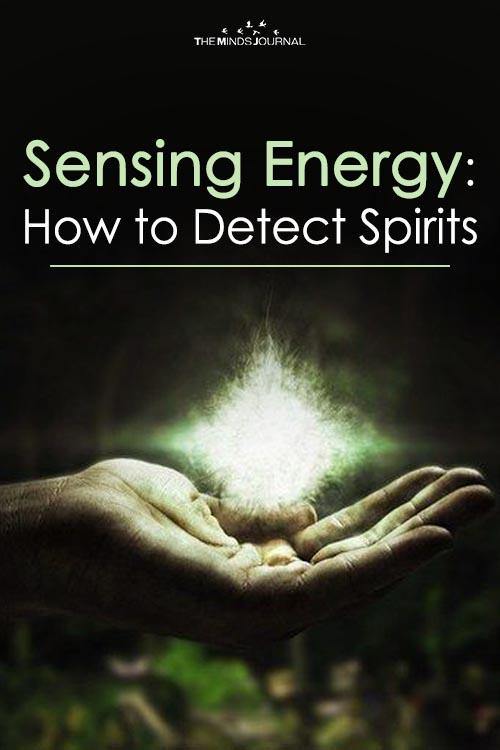 Sensing Energy How to Detect Spirits2