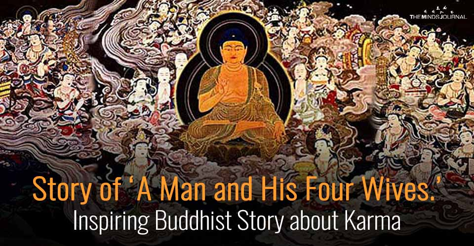 Story of 'A Man and His Four Wives.' - Inspiring Buddhist Story about Karma