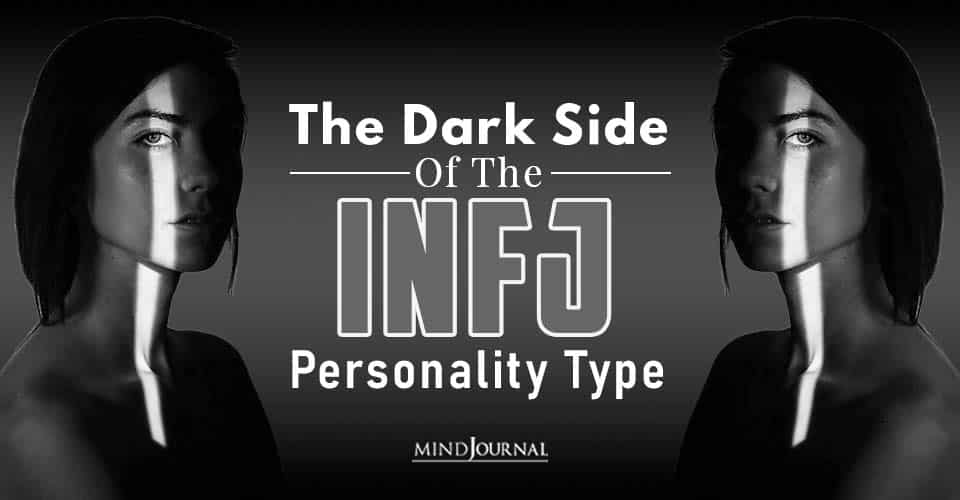 The Dark Side Of The INFJ Personality Type