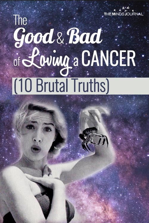 The Good and Bad of Loving a Cancer (10 Brutal Truths)
