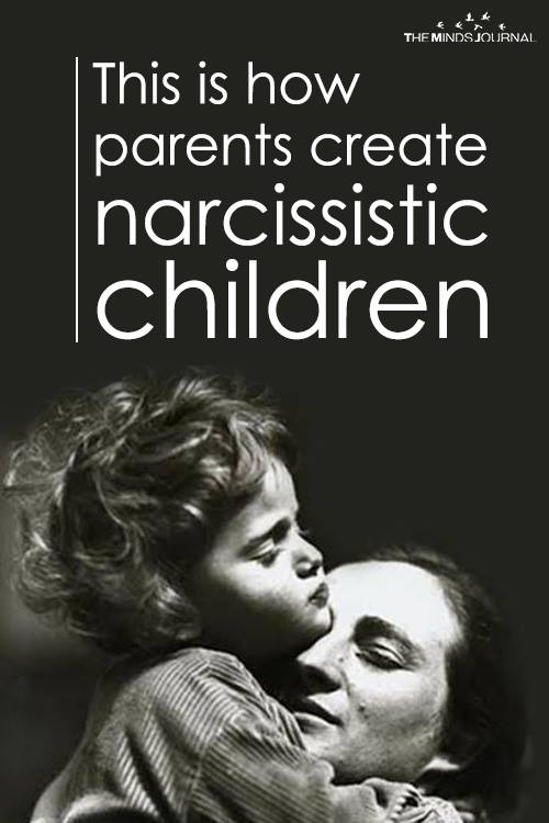 This is how parents create narcissistic children
